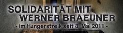 Der anarchistische Gefangene Werner Braeuner befindet sich seit dem 8. Mai 2011 im Hungerstreik in der JVA Sehnde