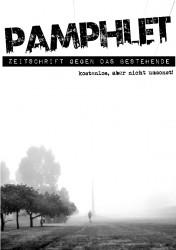 Pamphlet - Zeitschrift gegen das Bestehende - Ausgabe 1