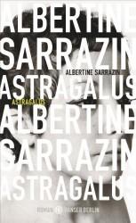 Albertine Sarrazin: Astragalus
