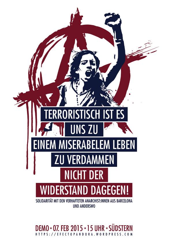 Terroristisch ist es, uns zu einem miserablen Leben zu verdammen, nicht der Widerstand dagegen - Demo am 7. Februar 2015  in Berlin