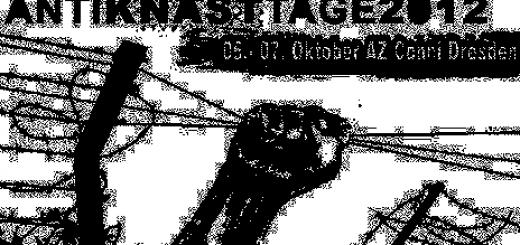 Antiknast-Tage 2012 in Dresden vom 05. bis 07. Oktober im AZ Conni