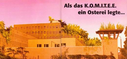 Als das Komitee ein Osterei legte - Solidarität mit Bernhard - Keine Auslieferung